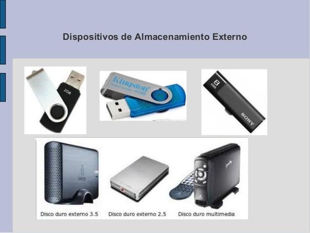 Dispositivos De Almacenamiento Interno Y Externo