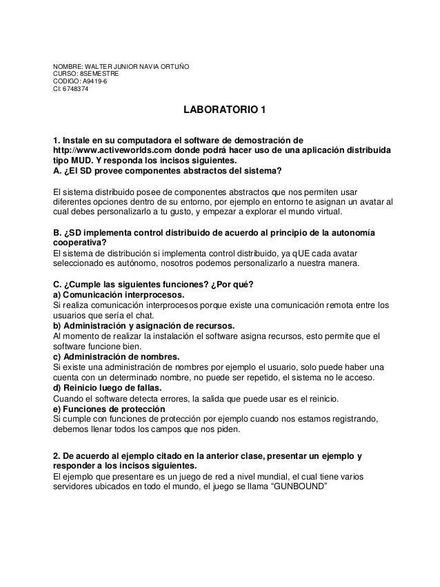 NOMBRE: WALTER JUNIOR NAVIA ORTUÑOCURSO: 8SEMESTRECODIGO: A9419-6CI: 6748374                                  LABORATORIO ...