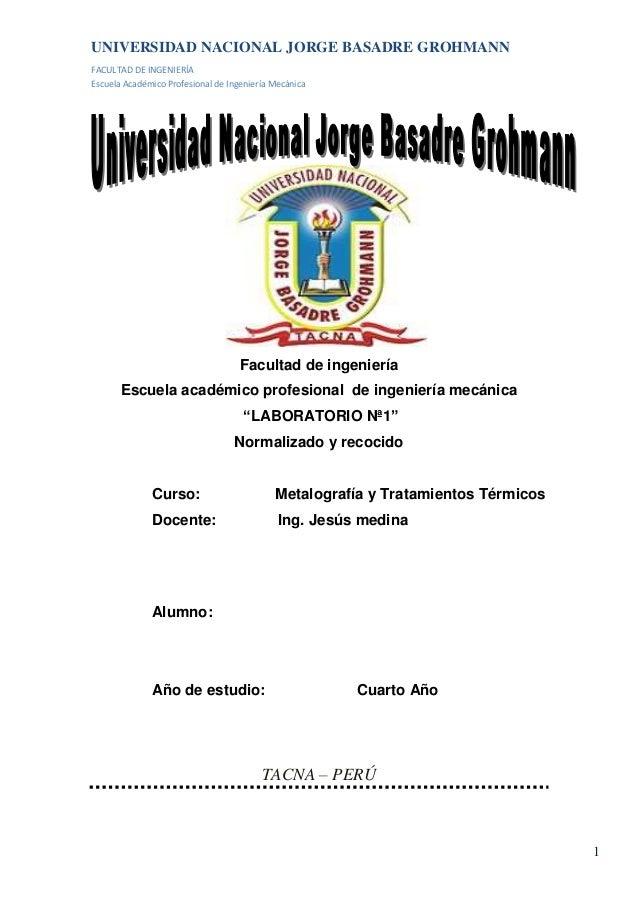 UNIVERSIDAD NACIONAL JORGE BASADRE GROHMANN FACULTAD DE INGENIERÍA Escuela Académico Profesional de Ingeniería Mecánica  F...