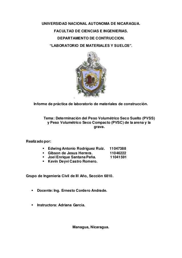 """UNIVERSIDAD NACIONAL AUTONOMA DE NICARAGUA.  FACULTAD DE CIENCIAS E INGENIERIAS.  DEPARTAMENTO DE CONTRUCCION.  """"LABORATOR..."""