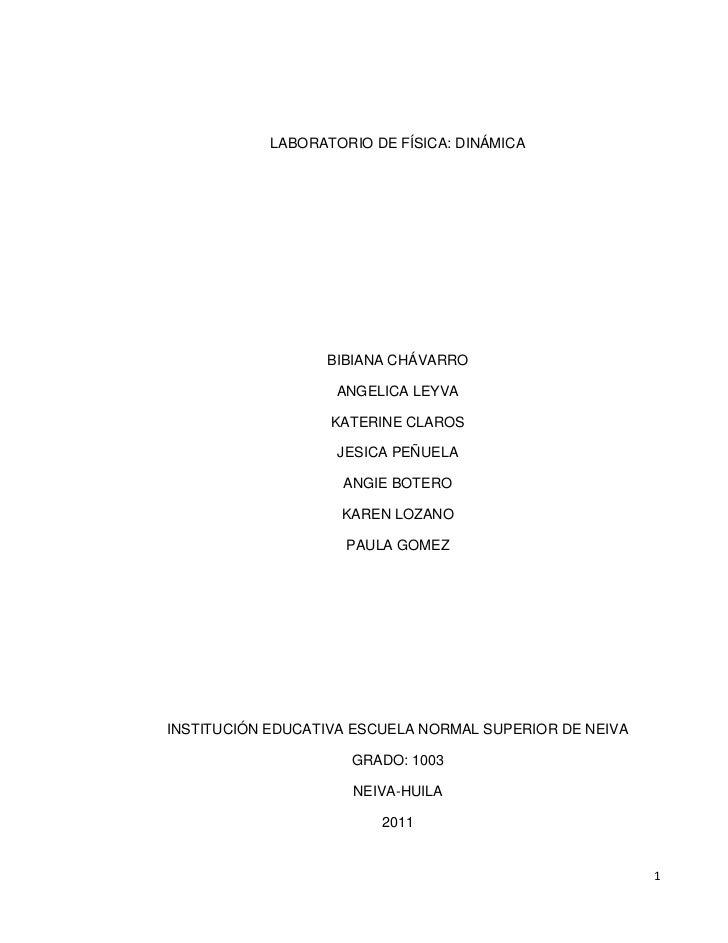 LABORATORIO DE FÍSICA: DINÁMICA                  BIBIANA CHÁVARRO                    ANGELICA LEYVA                   KATE...