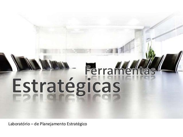 Laboratório – de Planejamento Estratégico
