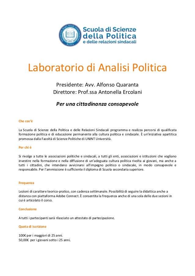 Laboratorio di Analisi Politica Presidente: Avv. Alfonso Quaranta Direttore: Prof.ssa Antonella Ercolani Per una cittadina...