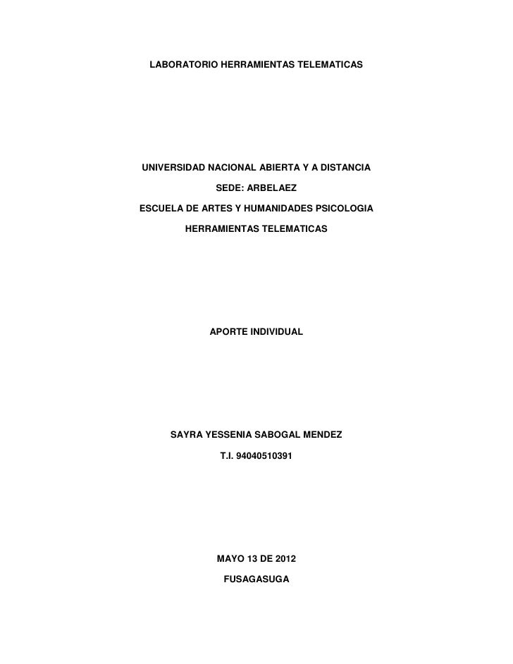 LABORATORIO HERRAMIENTAS TELEMATICASUNIVERSIDAD NACIONAL ABIERTA Y A DISTANCIA             SEDE: ARBELAEZESCUELA DE ARTES ...