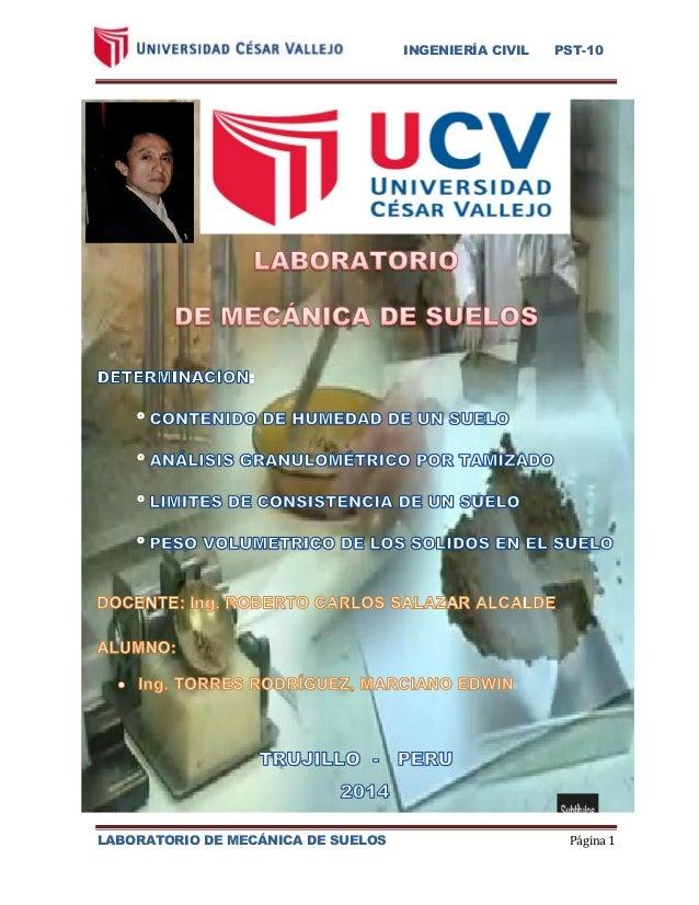 INGENIERÍA CIVIL PST-10  LABORATORIO DE MECÁNICA DE SUELOS Página 1