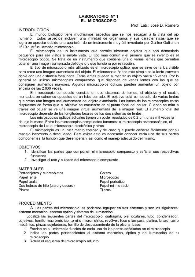 LABORATORIO Nº 1  EL MICROSCOPIO  Prof. Lab.: José D. Romero  INTRODUCCIÓN  El mundo biológico tiene muchísimos aspectos q...