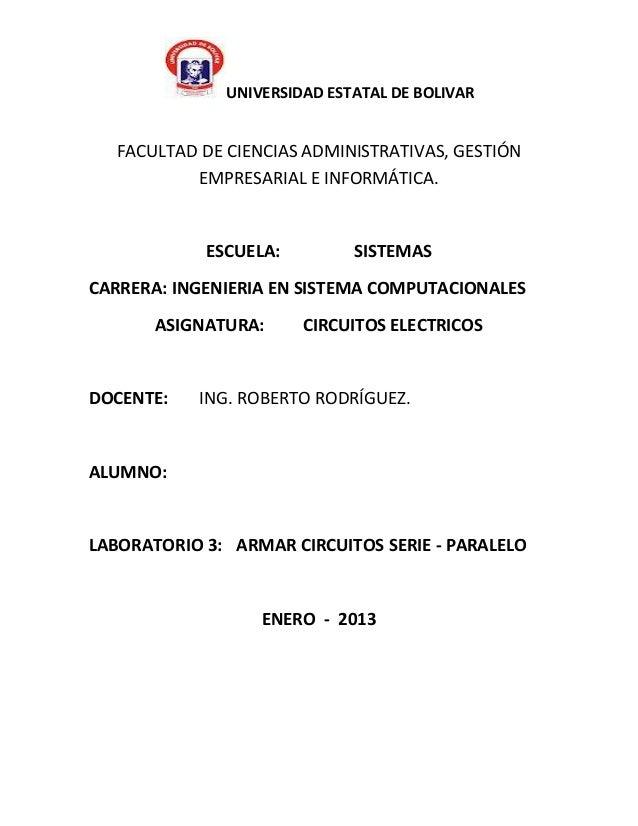 UNIVERSIDAD ESTATAL DE BOLIVAR   FACULTAD DE CIENCIAS ADMINISTRATIVAS, GESTIÓN           EMPRESARIAL E INFORMÁTICA.       ...