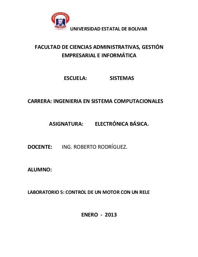 UNIVERSIDAD ESTATAL DE BOLIVAR  FACULTAD DE CIENCIAS ADMINISTRATIVAS, GESTIÓN           EMPRESARIAL E INFORMÁTICA         ...