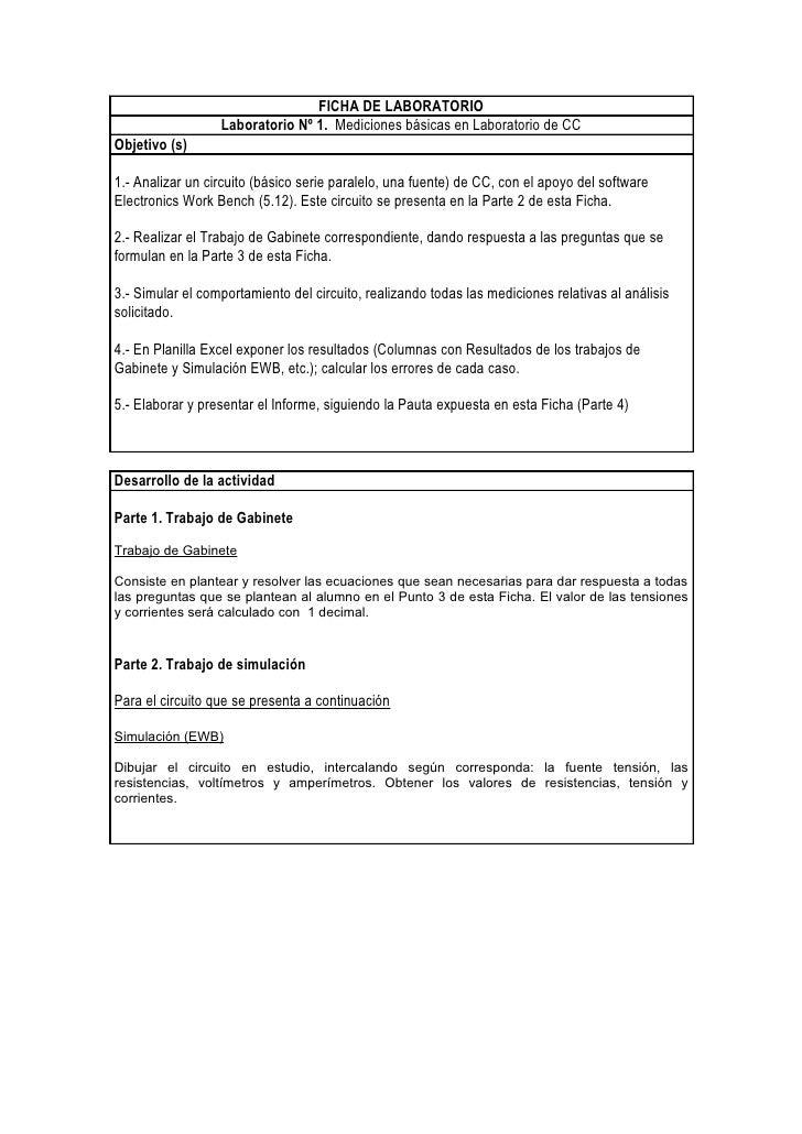 FICHA DE LABORATORIO                   Laboratorio Nº 1. Mediciones básicas en Laboratorio de CC Objetivo (s)  1.- Analiza...