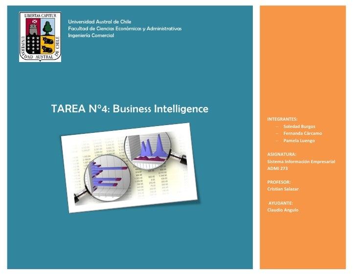 Universidad Austral de Chile   Facultad de Ciencias Económicas y Administrativas   Ingeniería ComercialTAREA N°4: Business...
