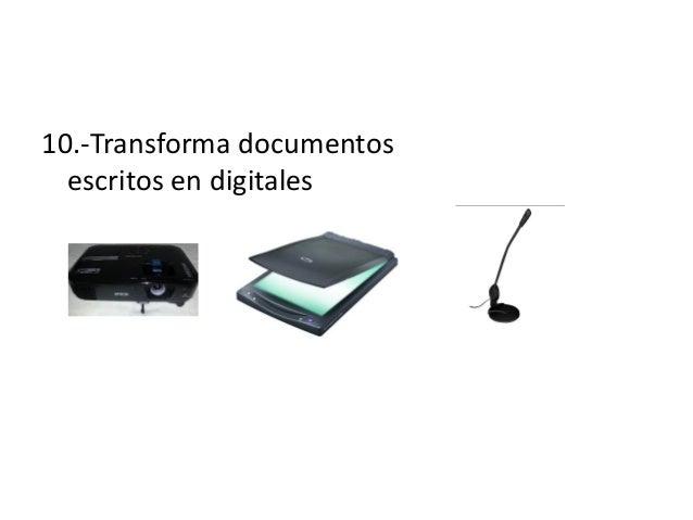 10.-Transforma documentosescritos en digitales