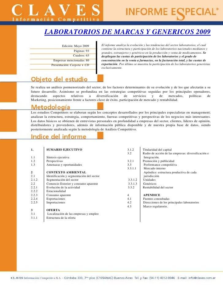 LABORATORIOS DE MARCAS Y GENERICOS 2009                       Edición: Mayo 2009             El informe analiza la evoluci...