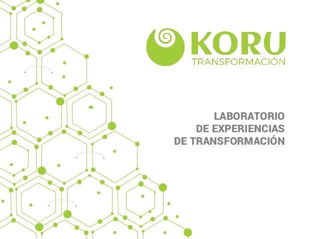 LABORATORIO DE EXPERIENCIAS DE TRANSFORMACIÓN