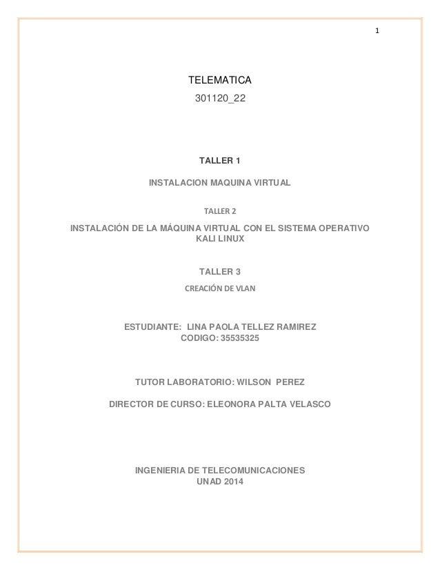 1 TELEMATICA 301120_22 TALLER 1 INSTALACION MAQUINA VIRTUAL TALLER 2 INSTALACIÓN DE LA MÁQUINA VIRTUAL CON EL SISTEMA OPER...