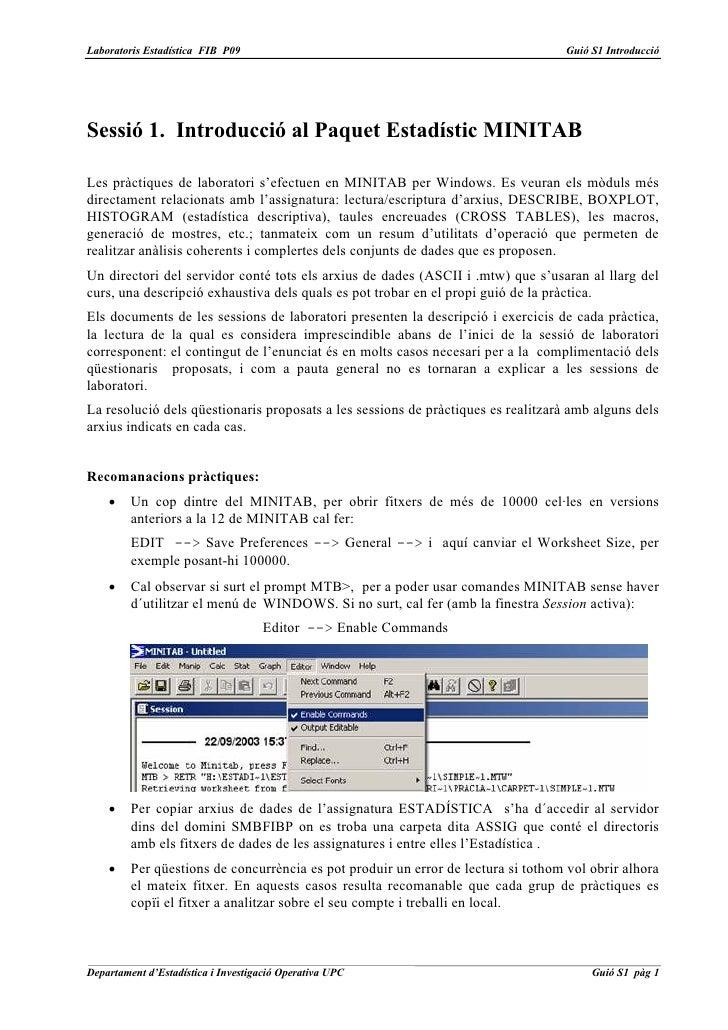 Laboratoris Estadística FIB P09                                                    Guió S1 IntroduccióSessió 1. Introducci...