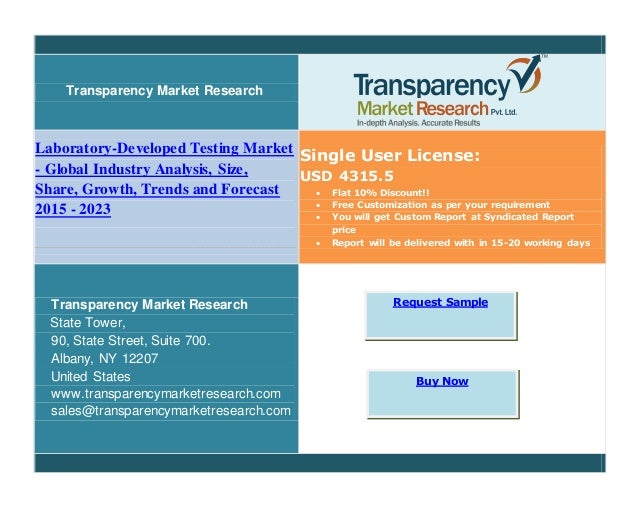 Transparency Market Research Laboratory-Developed Testing Market - Global Industry Analysis, Size, Share, Growth, Trends a...