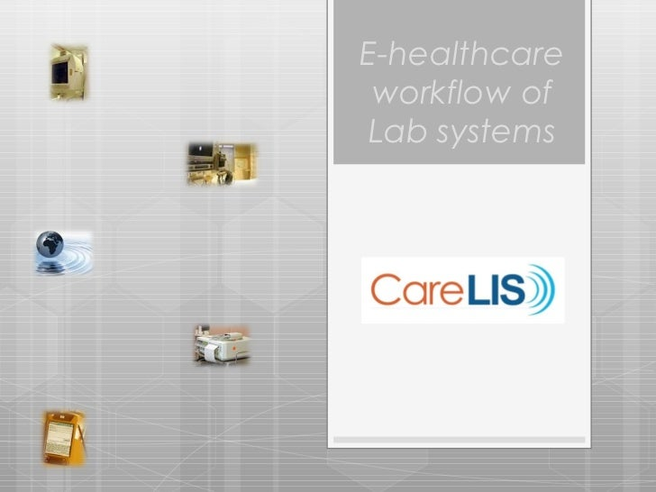 E-healthcare workflow of Lab systems