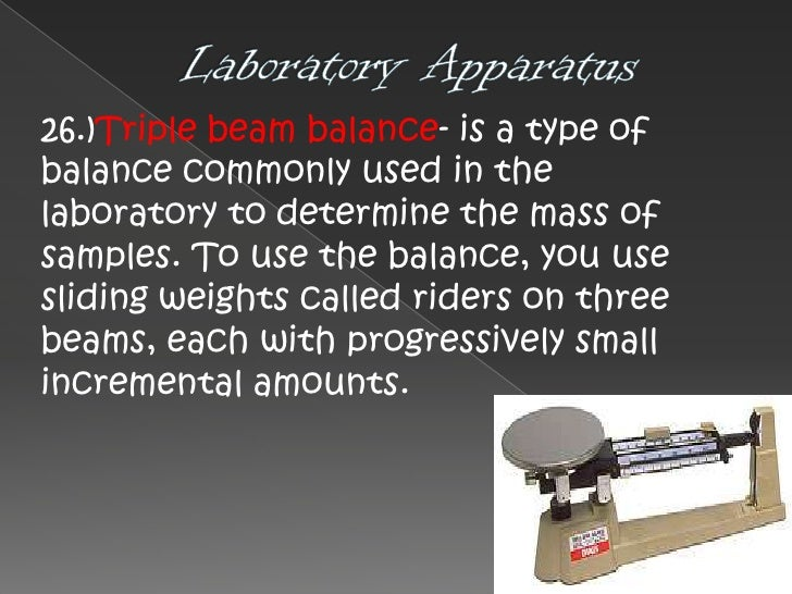 the most common laboratory apparatus and Introduction to general chemistry i laboratory general chemistry i laboratory common chemical concepts, and calculations you will become familiar with some of the chemist's basic laboratory equipment and will learn why and when this equipment is used mastery of the techniques.