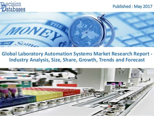 Laboratory Automation Systems Market Report Analysis and Opportunities