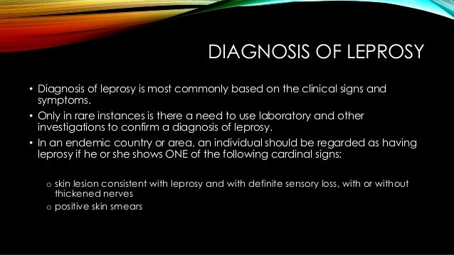 a clinical description of leprosy or hansens disease Clinical signs and symptoms despite the images of deformed faces and crooked hands, the early stages of leprosy can be remarkably hard to identify.
