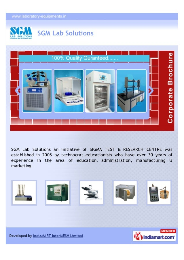 SGM Lab SolutionsSGM Lab Solutions an initiative of SIGMA TEST & RESEARCH CENTRE wasestablished in 2008 by technocrat educ...