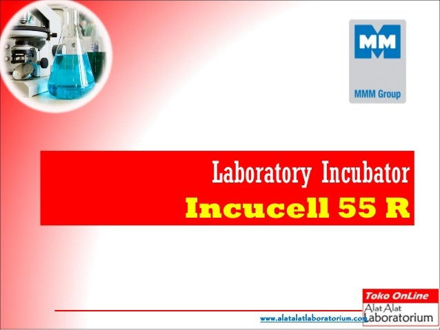Laboratory IncubatorIncucell 55 R       www.alatalatlaboratorium.com