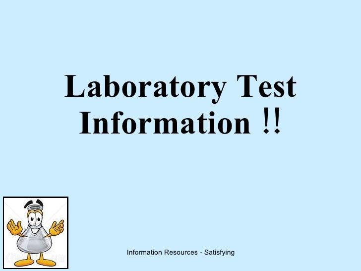 Laboratory Test Information !!