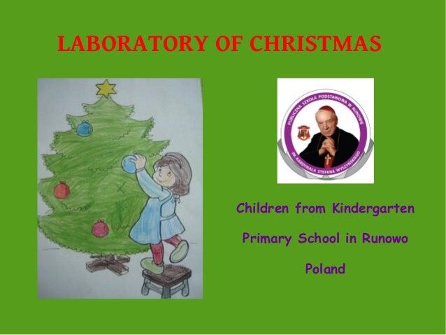 LABORATORY OF CHRISTMAS  Children from Kindergarten Primary School in Runowo Poland