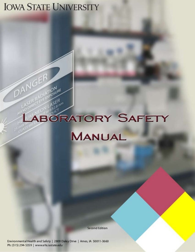 Second Edition  Environmental Health and Safety | 2809 Daley Drive | Ames, IA 50011-3660 Ph: (515) 294-5359 | www.ehs.iast...