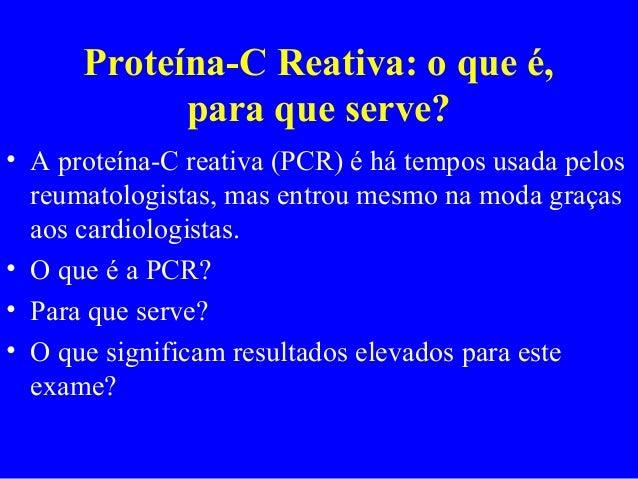 O que e o exame proteina c reativa