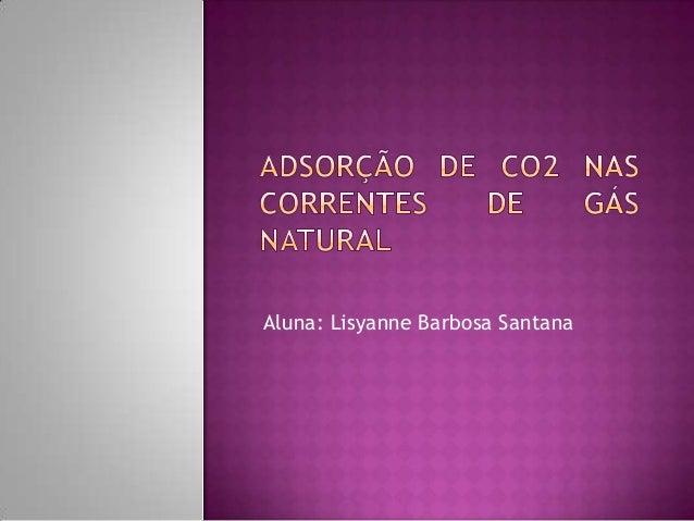 Aluna: Lisyanne Barbosa Santana