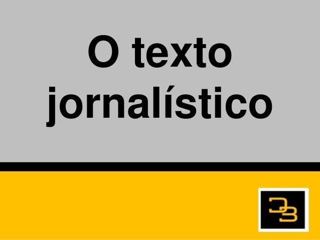 O textojornalístico
