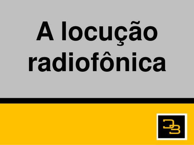 A locuçãoradiofônica