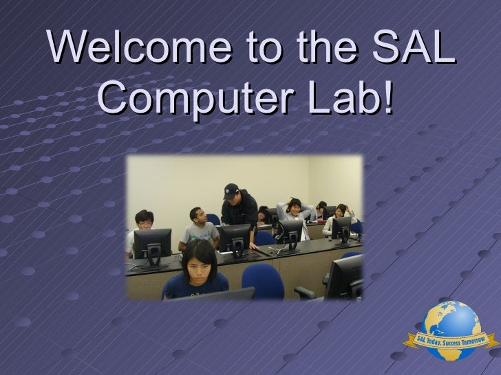Welcome to the SAL Computer Lab!