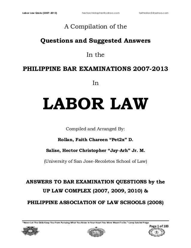 "Labor Law Q&As (2007-2013) hectorchristopher@yahoo.com faithrollan5@yahoo.com ""Never Let The Odds Keep You From Pursuing W..."