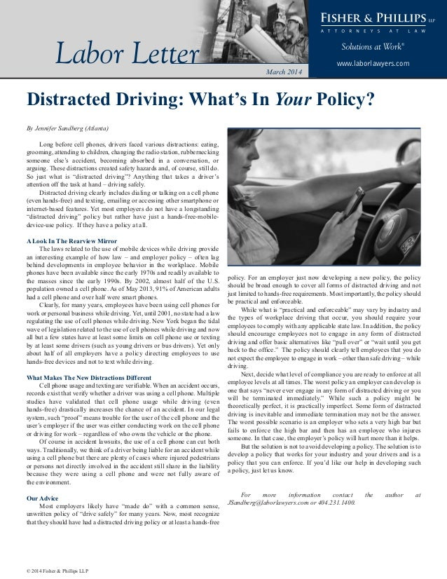 Labor Letter  www.laborlawyers.com March 2014  Distracted Driving: What's In Your Policy? By Jennifer Sandberg (Atlanta) L...