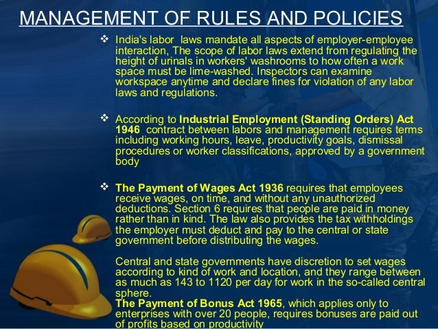Labor management at construction site for Construction rules and regulations