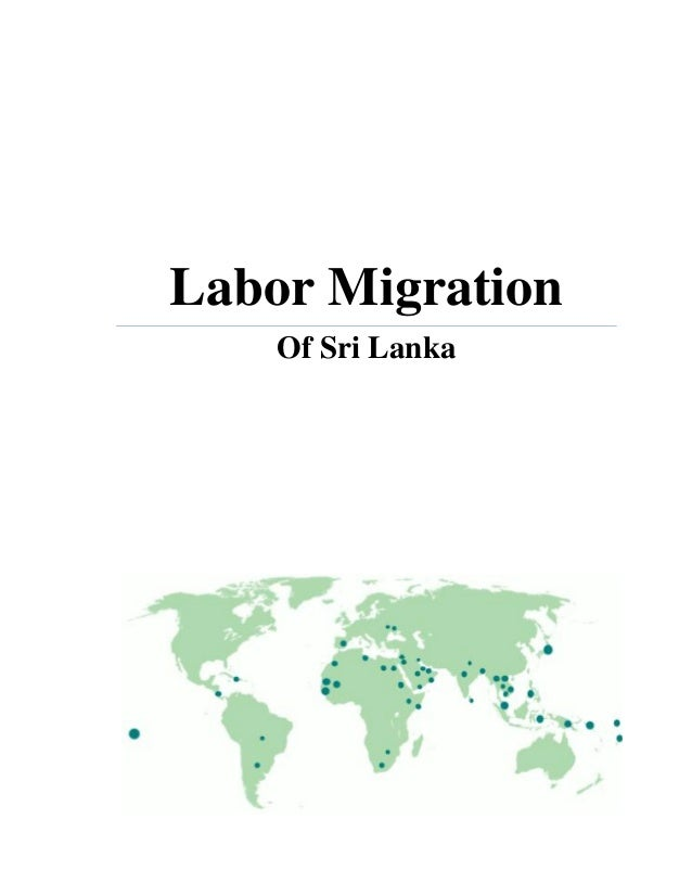 labor migration Title: the global context of gendered labor migration from the philippines to the united states source: american behavioral scientist, jan99, vol 42 issue 4, p671, 19p, 4 charts.