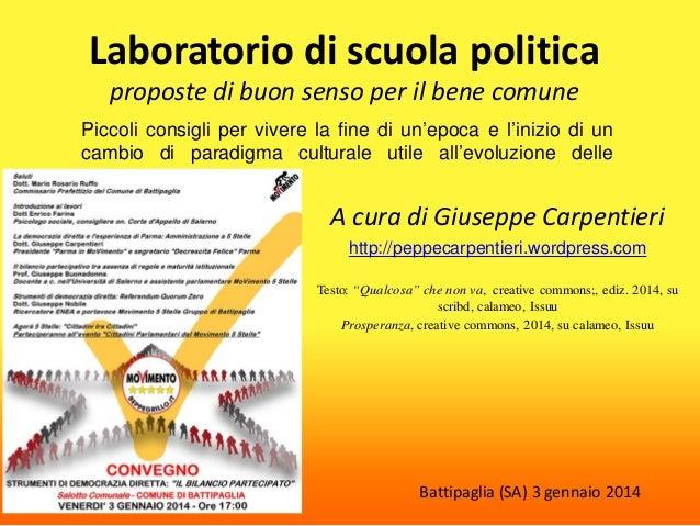 Laboratorio di scuola politica proposte di buon senso per il bene comune  Piccoli consigli per vivere la fine di un'epoca ...