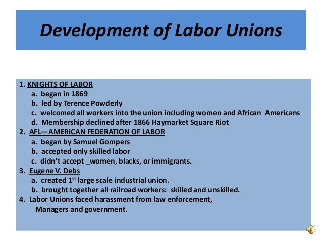 A study of the evolution of labor unions