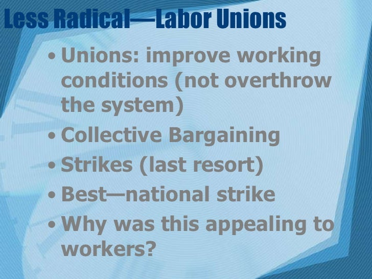 how did labor unions improve working conditions