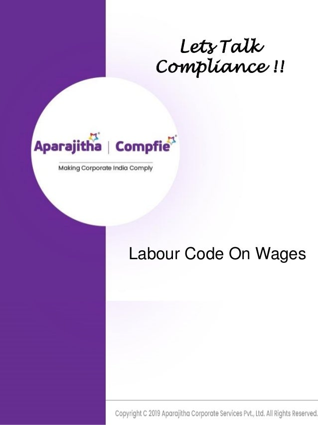 Lets Talk Compliance !! Labour Code On Wages