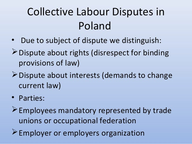 labour disputes case Labor disputes and productivity membership refused to bargain in good faith participated in certain types of strikes and secondary boycotts charged excessive or discriminatory union ini- tiation fees or union dues or caused employers to pay for labor services not performed (ie, featherbedding) arbitration cases include.
