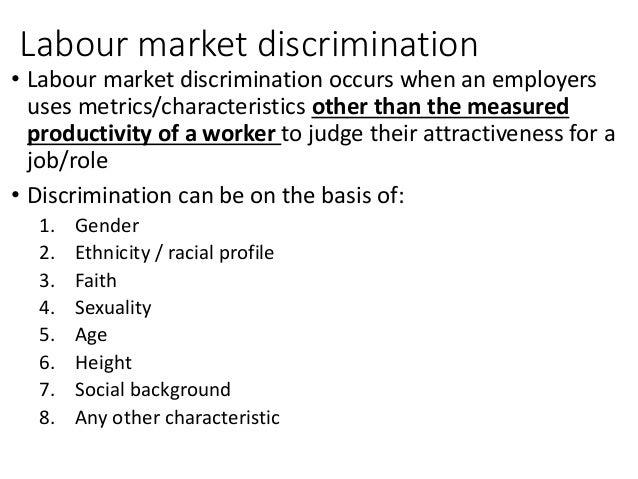 discrimination in labour market Ethnic discrimination in germany's labour market: a field experiment iza  discussion papers, no 4741 provided in cooperation with: iza – institute of  labor.