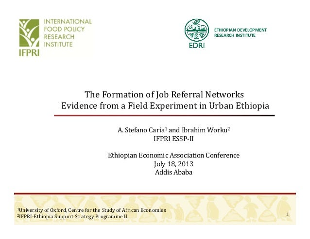 ETHIOPIANDEVELOPMENT RESEARCHINSTITUTE TheFormationofJobReferralNetworks Evidence from a Field Experiment in Urban...