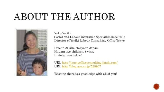 Yuko Yoriki Social and Labour insurance Specialist since 2014 Director of Yoriki Labour Consulting Office Tokyo Live in Ar...