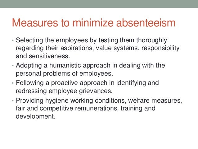 absenteeism and labour turnover in selected Factors that contribute to the selection of the project both the factors - the  employee turnover and the absenteeism equally affects the smooth.