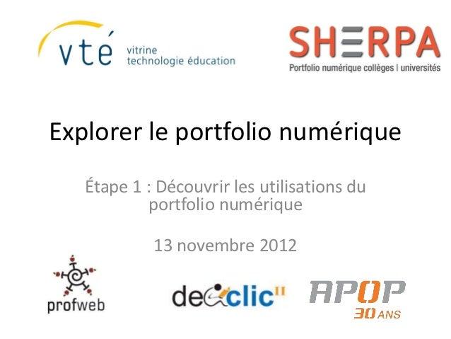 Explorer le portfolio numérique   Étape 1 : Découvrir les utilisations du           portfolio numérique            13 nove...