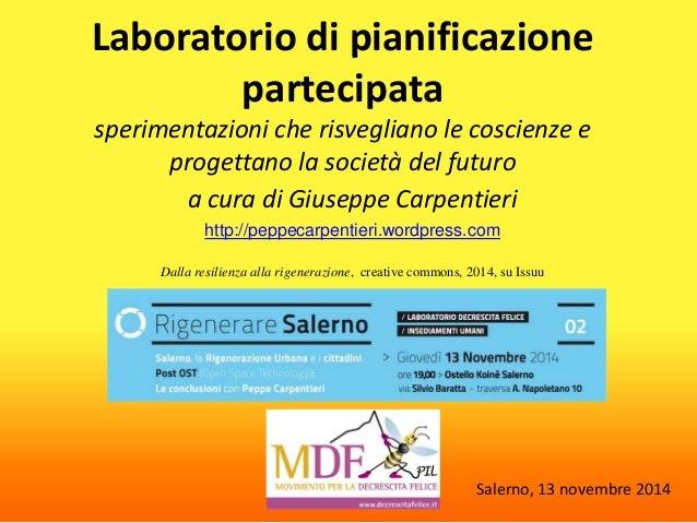 Laboratorio di pianificazione partecipata sperimentazioni che risvegliano le coscienze e progettano la società del futuro ...