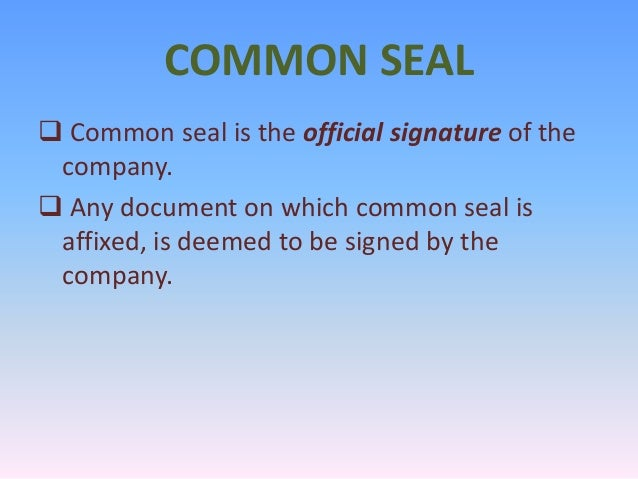 importance of common seal